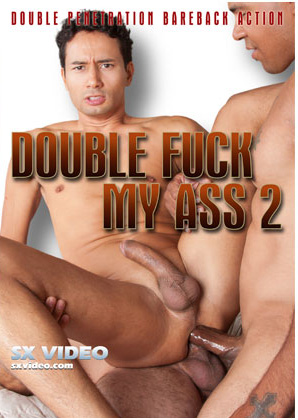 Double Fuck My Ass 2